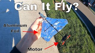 How Far Can An Aluminum Foil Airplane Fly If You Add a Motor?
