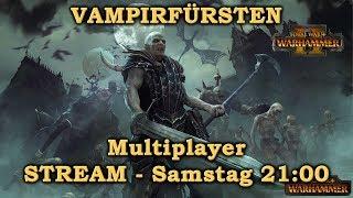 1v1 Multiplayer - VAMPIRFÜRSTEN Stream - Total War: Warhammer 2 Deutsch