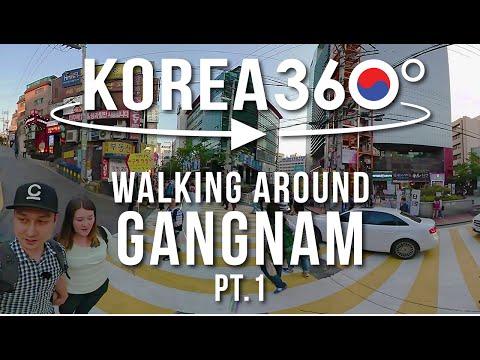 Gangnam Pt.1 강남  - 🇰🇷 KOREA 360°
