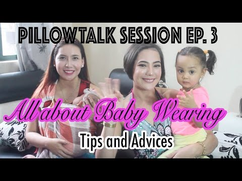 Pillowtalk Sessions Ep 3 All About Baby Wearing And Baby Carriers