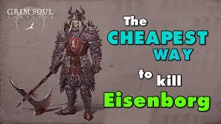 The Cheapest Way to kill Master Eisenborg in Grim Soul Survival