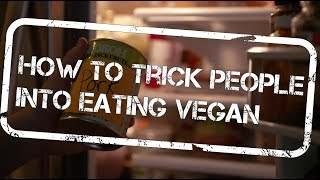 HOW TO TRICK PEOPLE INTO EATING VEGAN | 138 Carnivore-Approved Vegan Recipes | The Edgy Veg