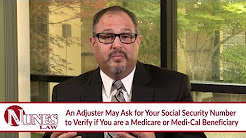 Why Is An Insurance Adjuster Asking For My Social Security Number? - CA Lawyer Frank Nunes explains