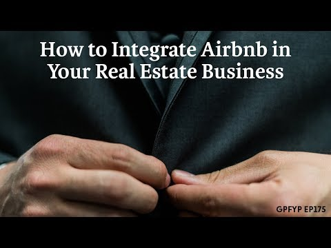 Airbnb Hosting EP 175 How to Integrate Airbnb in Your Real Estate Business
