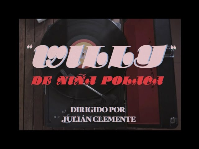 Niña Polaca - Willy (Videoclip)