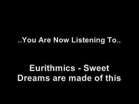Eurithmics - Sweet Dreams Are Made Of This