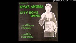 City Boys Band - Kwae anoma