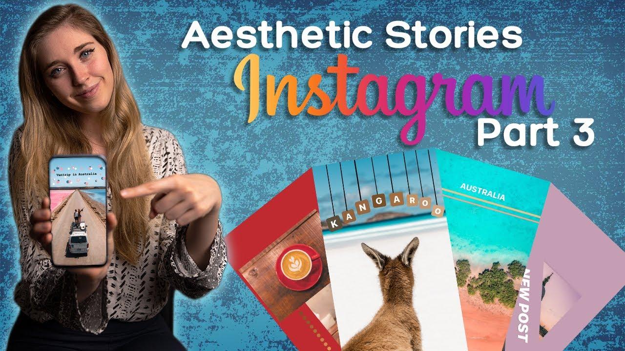 10 Aesthetic Instagram stories ideas