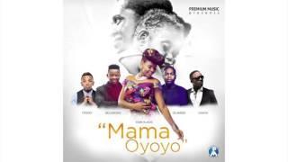 Yemi Alade Iyanya Olamide Tekno Selebobo Mama Oyoyo Prod  DJ Coublon