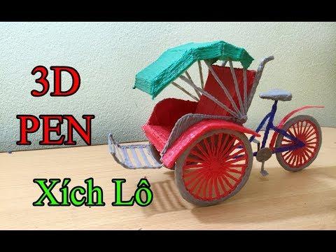vẽ chiếc xe xích lô bằng bút 3D Pen [Duc Art] - Draw a cyclo model with a pen