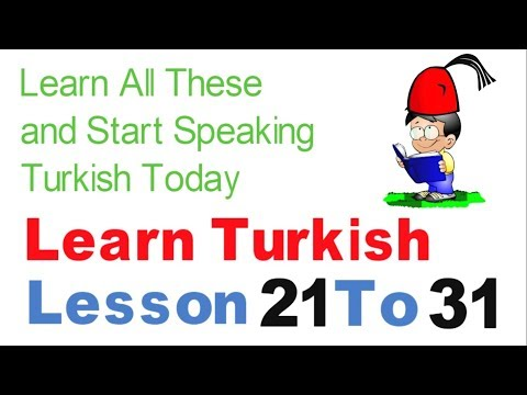 Learn Turkish & Speak From Today - Day 3 - (Lesson 21 To 31)