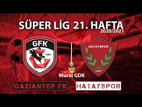 GAZİANTEP FK - HATAYSPOR / Süper Lig 21. Hafta Maçı / FIFA 21- PES 2021 Maç Simülasyonu