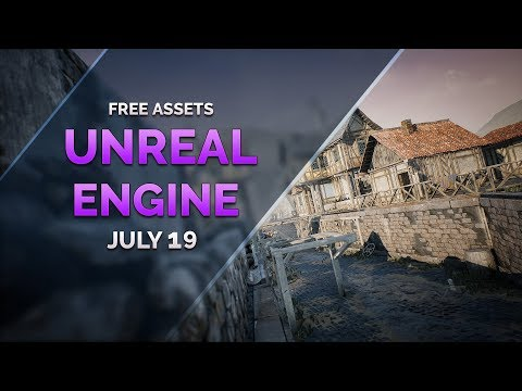 FREE Unreal Engine ASSETS - July 2019