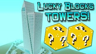 LUCKY BLOCKS SPEED TOWERS MOD CHALLENGE - MINECRAFT MODDED MINI-GAME!