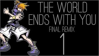 『RSS』The World Ends With You: Final Remix (Part 01)