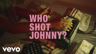 Смотреть клип Tyla Yaweh - Who Shot Johnny?