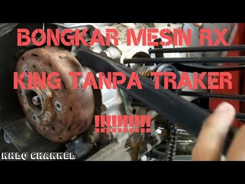 BONGKAR MESIN RX KING Tanpa TRAKER !!!!!!!!!!!!
