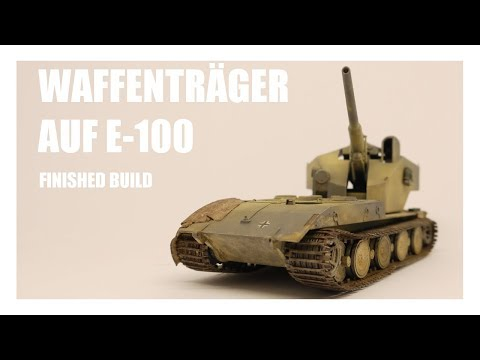 Waffenträger auf E-100 - 1:72 Scale Model...