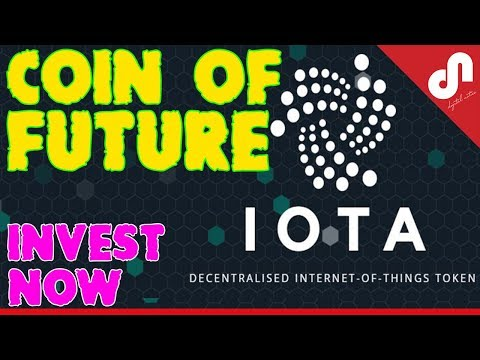 IOTA Coin - The Currency of Internet of Things - The Coin of Future - Should Invest ? [Hindi]