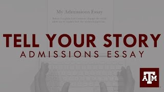 Admissions Essay - Tell Your Story