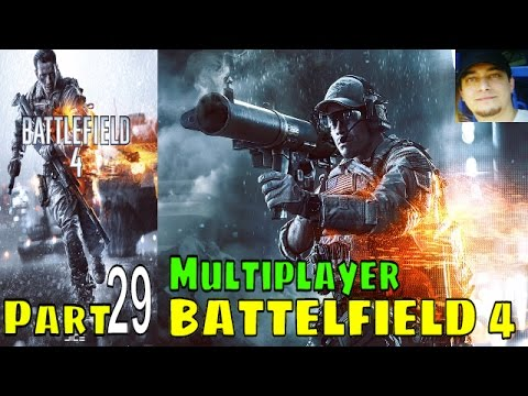 Battlefield 4 Walkthrough Gameplay Multiplayer 29 lets play