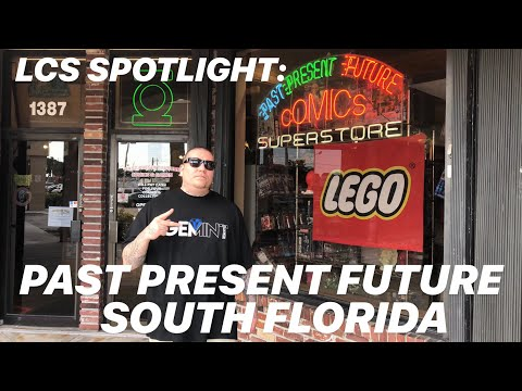 PAST PRESENT FUTURE Comic Store South Florida