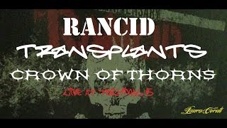 Transplants - DJ, DJ *LIVE* Crown of Thorns/Transplants/Rancid, June 21, 2013