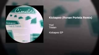 Kickapoo (Ronan Portela Remix)