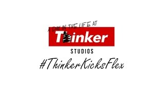Life At Thinker: Thinker KickFlex