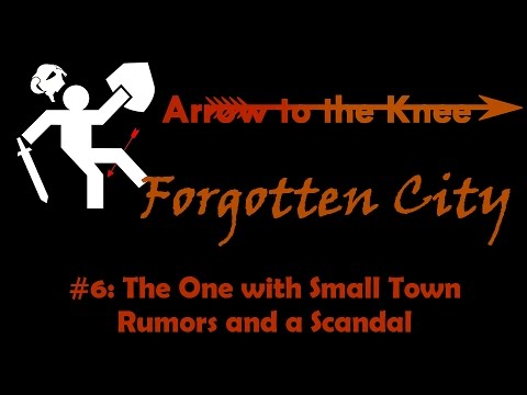 Forgotten City #6: The One with Small Town Rumors and a Scandal