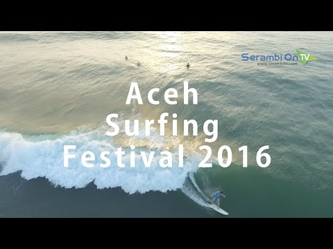 Serunya Aceh Surfing Festival 2016