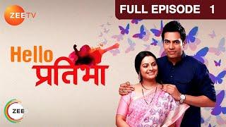 Hello Pratibha   Binny Sharma, Sachal Tyagi, Sheeba Chaddha   Hindi TV Serial   Full Ep 1   Zee TV