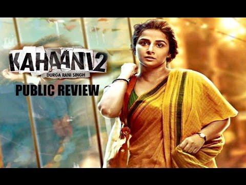 Download Kahaani 2 Movie Public Review - Vidya Balan