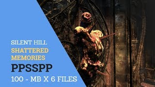SILENT HILL SHATTERED MEMORIES PPSSPP HIGHLY COMPRESSED AND WITH BEST SETTINGS