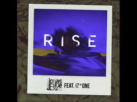 "Jonas Blue ""R I S E"" Ft. IZONE 