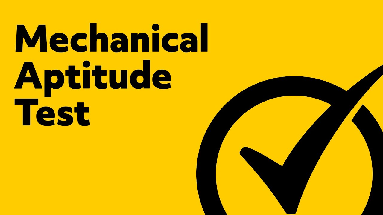 Best Mechanical Aptitude Test - (Free Mechanical Comprehension Study Guide)