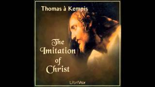 The Imitation of Christ by Thomas a Kempis (FULL Audiobook)