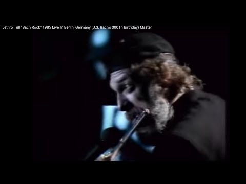 "Jethro Tull ""Bach Rock"" 1985 Live In Berlin, Germany (J.S. Bach's 300Th Birthday) Master"
