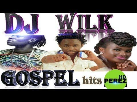 2018 NEW KENYA GOSPEL   DJ WILK