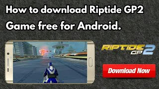 Riptide GP2 | Game | Android | Mod | Free | 100% Working |