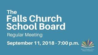 Falls Church School Board Meeting September 11 2018