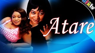 ATARE - YORUBA NOLLYWOOD MOVIE