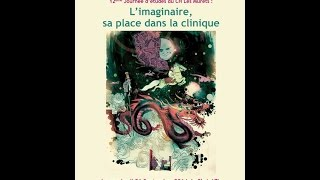 "Colloque L""imaginaire _ ASPIC 4e partie"