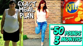 HOW I LOST 50 POUNDS IN 3 MONTHS: MY EXACT MEAL PLAN