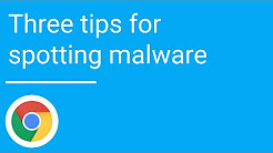 The Top Three Tips for Spotting Malware