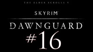 Skyrim Dawnguard DLC PC Walkthrough / Gameplay Part 16 - Water, Water Everywhere