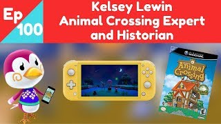 Ep. 100: Kelsey Lewin, Animal Crossing Expert and Historian (Haken: An Animal Crossing Podcast)