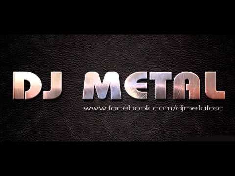 DJ METAL PROGRESSIVE SET 07 2014