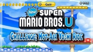 New Super Mario Bros. U Challenge: Hot-Air Yoshi Ride