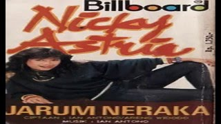 Nicky Astria –Jarum Neraka Full Album - Lagu Lady Rocker Nostalgia Kenangan 2017